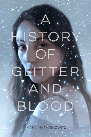 History of Glitter and Blood cover
