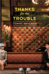 Thanks for the Trouble Final Cover